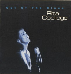 RITA COOLIDGE - For the Good Times