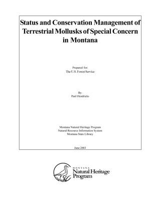Cover of: Status and conservation management of terrestrial mollusks of special concern in Montana | P. Hendricks
