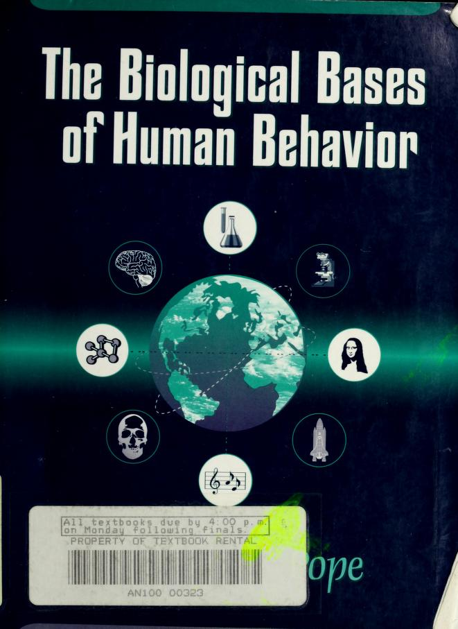 The biological bases of human behavior by Geoffrey Grant Pope