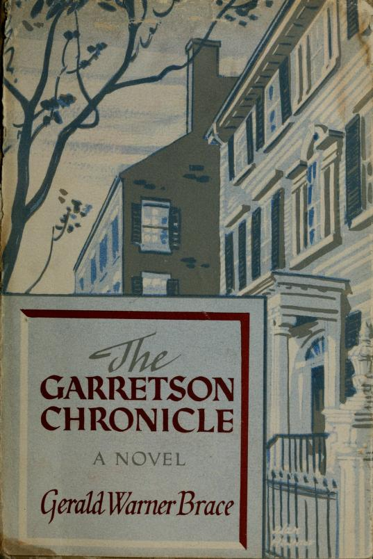The Garretson chronicle by Gerald Warner Brace