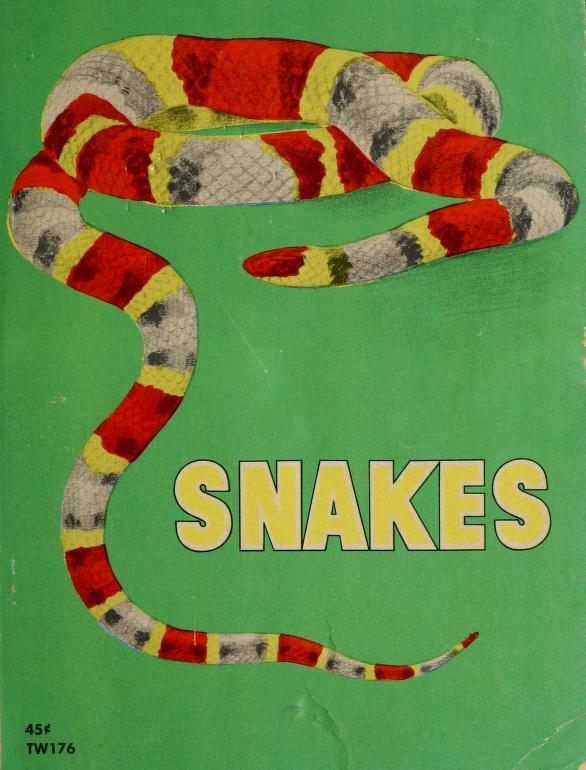 Snakes by Herbert S. Zim